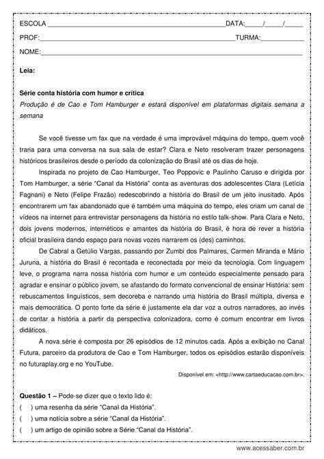 Interpretação de texto: Canal da História - 7º ano.