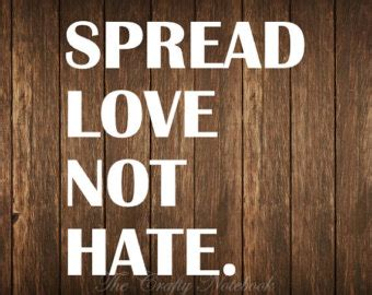 images of love not hate spread love not hate etsy