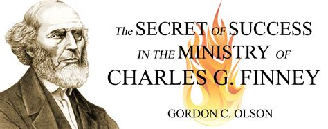 Secrets Of The Charles the secret to the success of charles finney by gordon c
