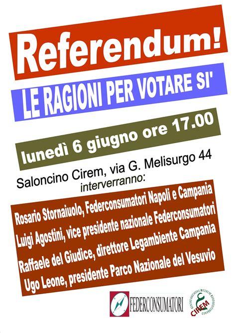 federconsumatori roma sedi federconsumatori napoli iniziativa le ragioni per votare si