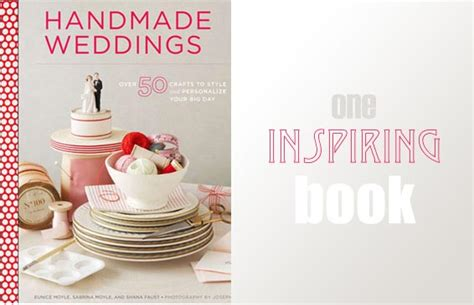 Handmade Weddings Book - beautiful crafts stuff we and are giving away