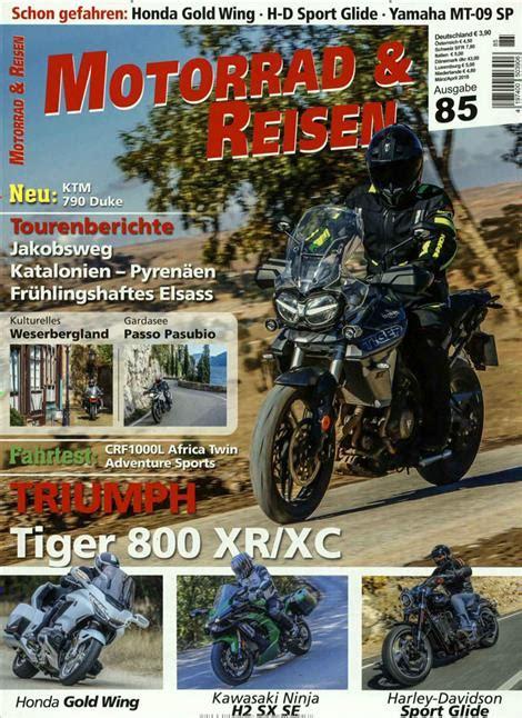 Motorradreisen Zeitschrift by Motorrad Reisen Classic Abo Motorrad Reisen Classic