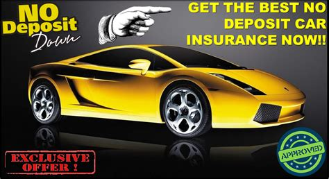 cheap light company with no deposit cheap no deposit car insurance policy low deposit zero