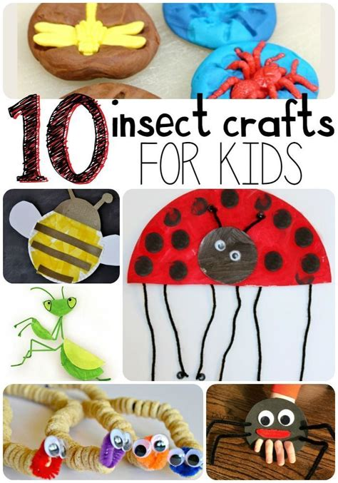 for kindergarteners 10 insect crafts for