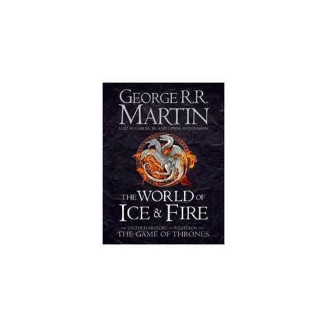 libro the world of ice the world of ice fire game of thrones english wooks