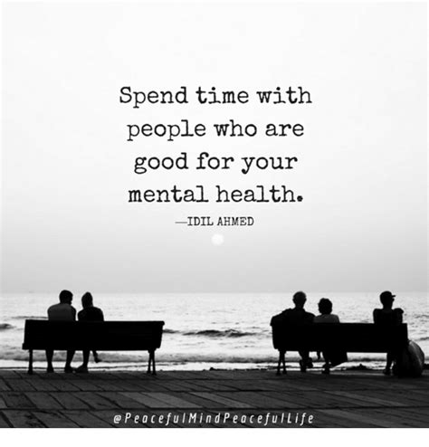 Spends Time With by Spend Time With Who Are For Your Mental Health