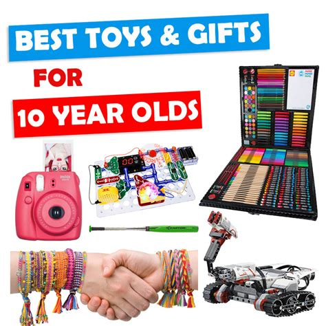 gifts 10 yr best gifts and toys for 10 year olds 2017 buzz