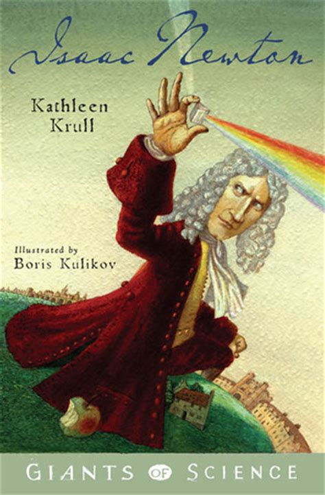 biography isaac newton book isaac newton giants of science 2 by kathleen krull