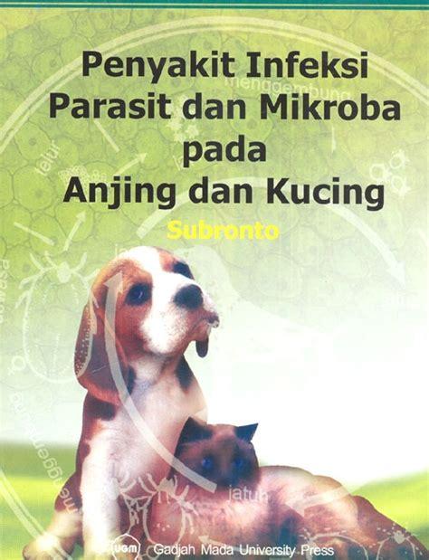 Pada Anjing penyakit infeksi parasit dan mikroba pada anjing dan