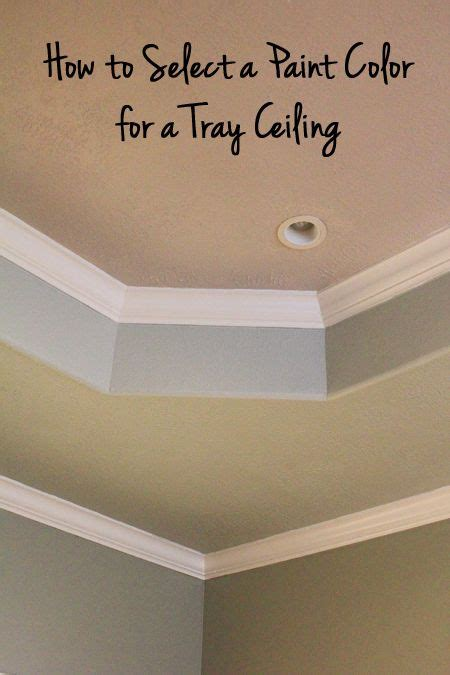 what color to paint ceiling how to select a paint color for a tray ceiling master