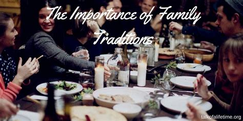 traditions for families family traditions are important to maintain
