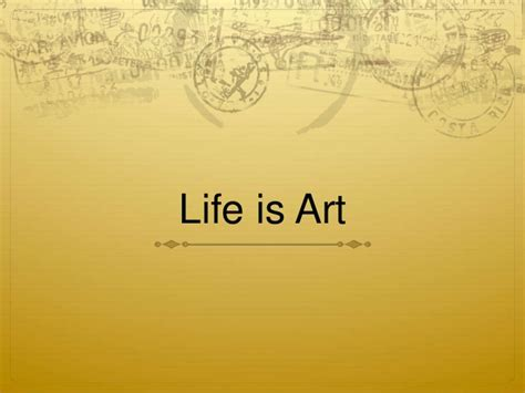 what is biography in art life is art presentation