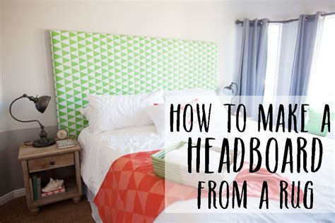 make a headboard how to make a headboard with a rug