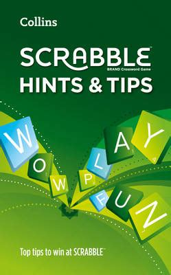 collins scrabble collins scrabble hints and tips by collins dictionaries