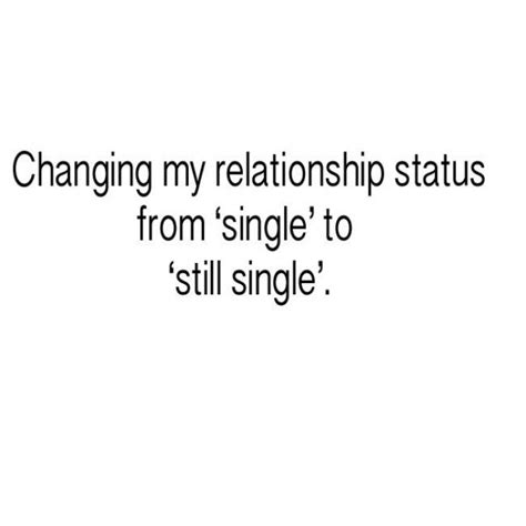 Single Relationship Memes - common signs of being single af