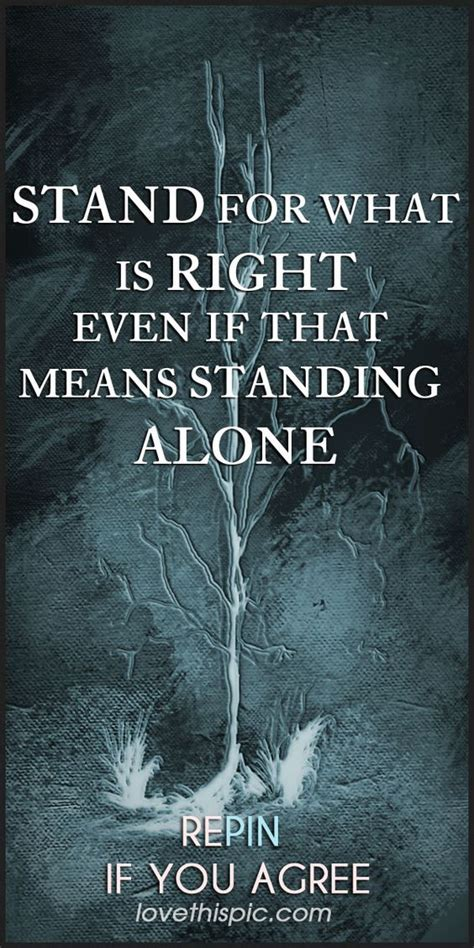 stand for what is right quotes quote courage wisdom