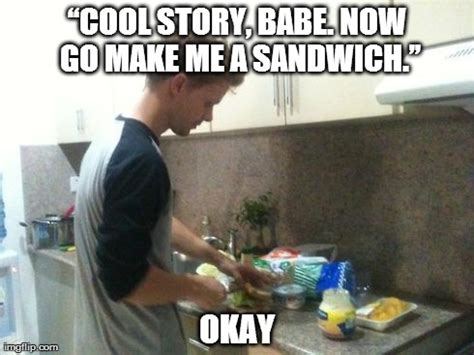 Sandwich Maker Meme - image tagged in sandwich imgflip