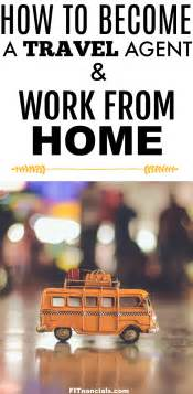how to become a travel and work from home