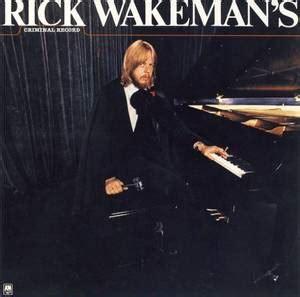 Rick Wakeman S Criminal Record Cd Rick Wakeman Rick Wakeman S Criminal Record