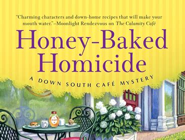 honey baked homicide a south cafã mystery books the big thrill magazine
