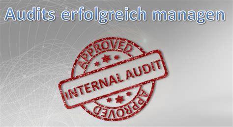 interne audit interne audits erfolgreich managen now vorlagen