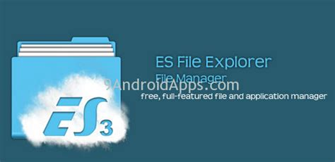 es file explorer apk es file explorer file manager v3 2 0 apk