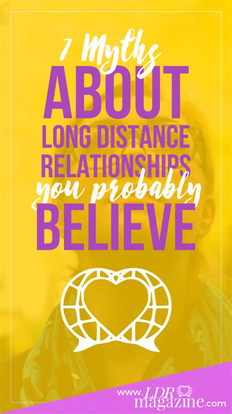 7 Big Myths About Dating by 7 Myths About Distance Relationships You Probably