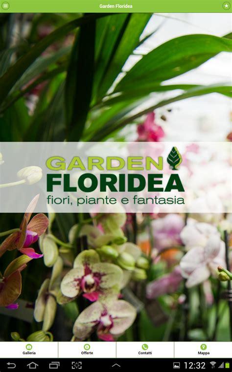 App Per Creare Giardini by Garden Floridea App Per Il Giardinaggio Verona