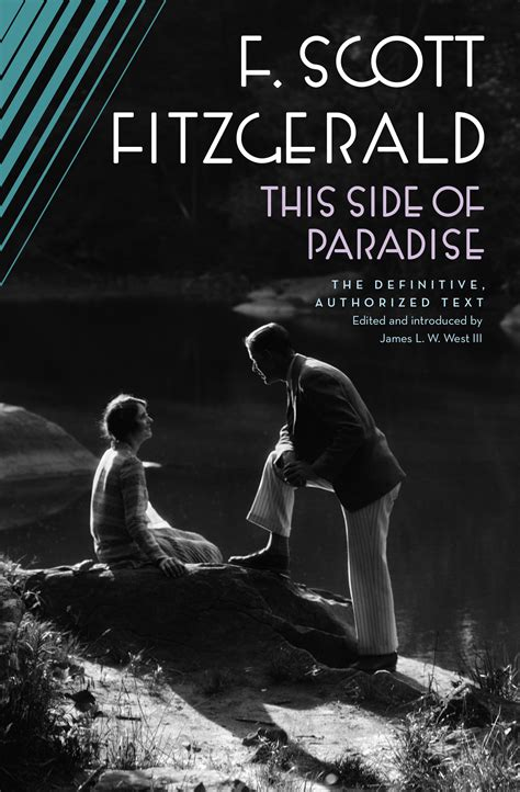 this side of paradise this side of paradise book by f scott fitzgerald james l w west iii official publisher
