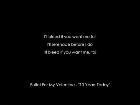 bullet for my lyrics quiz bullet for my 10 years today lyrics