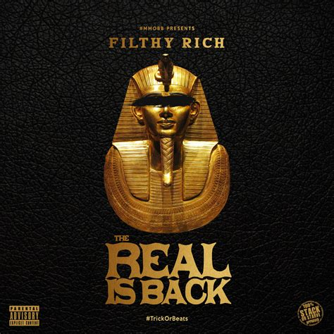 filthy rich filthy rich quot the real is back quot added by 3rdy baby audiomack