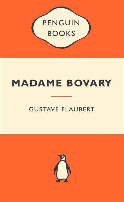 madame bovary penguin classics madame bovary popular penguins penguin books australia