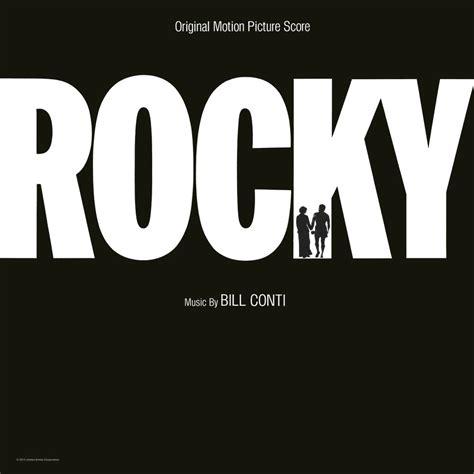 theme music rocky balboa bill conti rocky original motion picture score in high