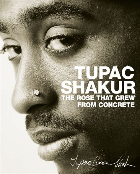 biography tupac book the rose that grew from concrete book by tupac shakur
