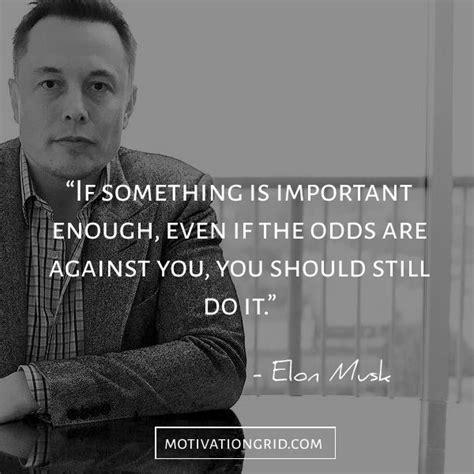 elon musk quotes tesla 25 best ideas about elon musk quotes on pinterest elon