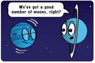 If theyhave enough moons we ve got a good number of moons right