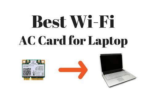 wireless card best wireless 802 11ac card for laptops best laptop wi