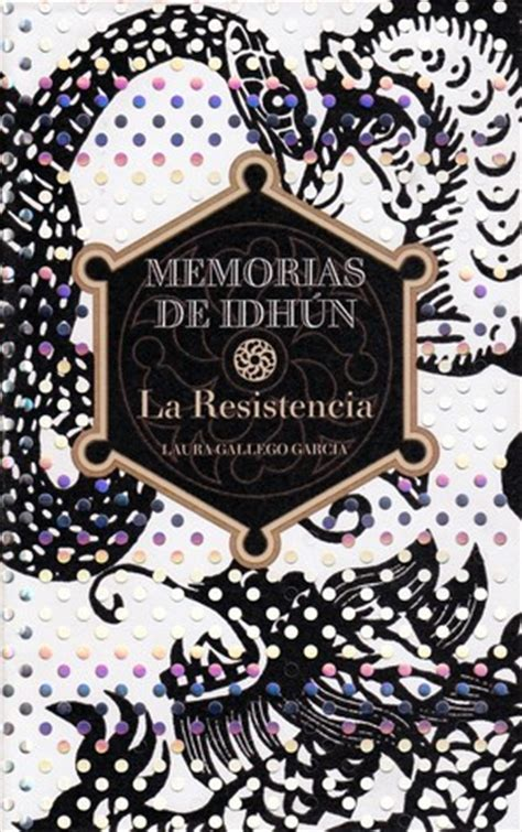 libro memorias de idhun memorias la resistencia memorias de idh 250 n 1 by laura gallego garc 237 a reviews discussion bookclubs