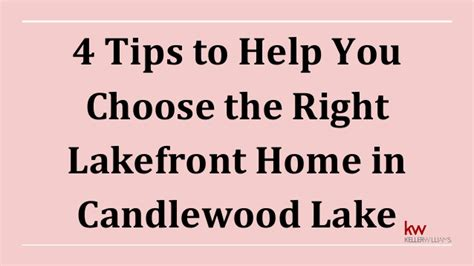 15 tips to help you choose the right visual content 4 tips to help you choose the right lakefront home in
