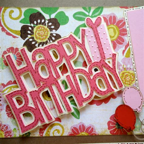 awesome tips  birthday scrapbooking birthday songs
