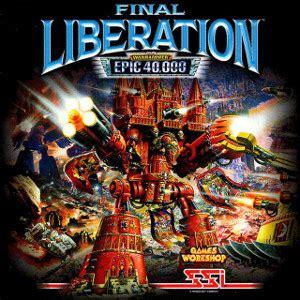 final liberation: warhammer epic 40,000 wikipedia