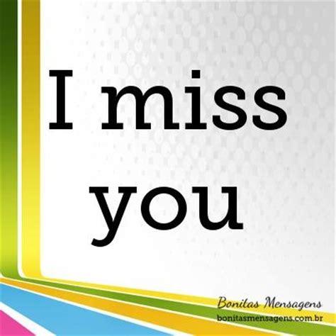 imagenes de amor i miss you frases e mensagens de amor em ingl 234 s saudades lindas