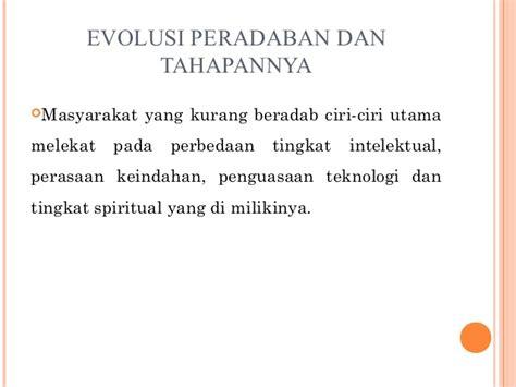 Evolusi Kebudayaan Diskon 10 isbd 3 manusia dan peradaban