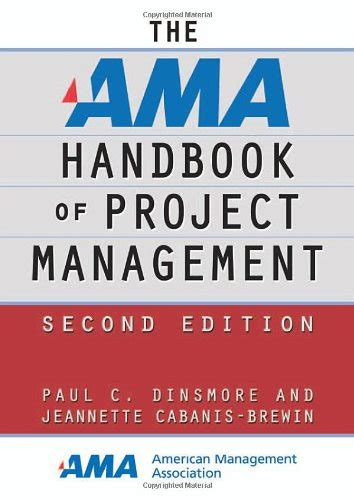 healthcare project management second edition books ama handbook of project management second edition