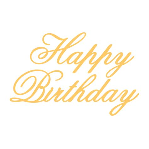 write happy birthday in design happy birthday die from couture creations the crafty nut