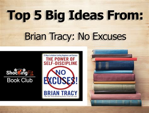 no excuses write anyway a tough workbook for screenwriters books no excuses book review with 5 big ideas from brian tracy