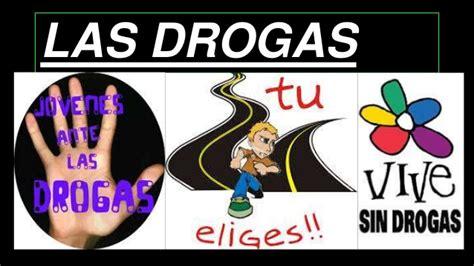 las drogas en la las drogas