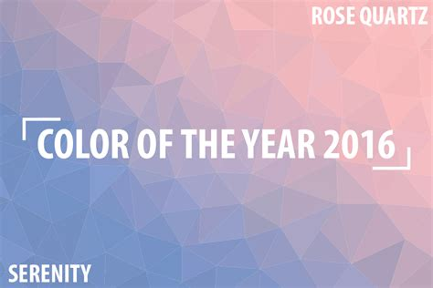 color of 2016 color of the year 2016 and the 2016 pantone color of the