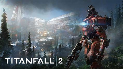 Titan Fall 2 Pc titanfall 2 gameplay trailer shows monarch and relic map in