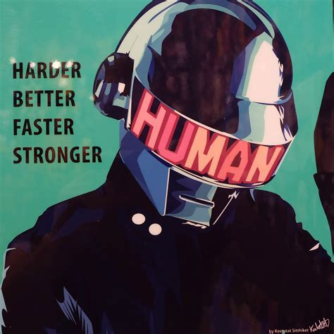 daft punk better faster stronger daft punk inspired plaque mounted poster quot harder better quot